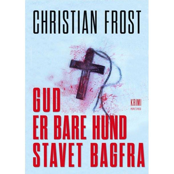 Gud Er Bare Hund Stavet Bagfra af Christian Frost PaperBack