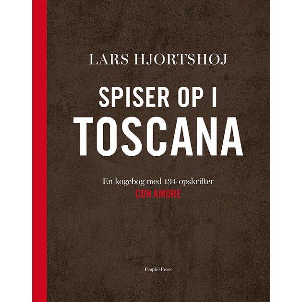 Spiser op i Toscana af Lars Hjortshøj indbunden
